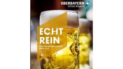 """""""Echt Rein – Wege zur oberbayerischen Bierkultur"""""""