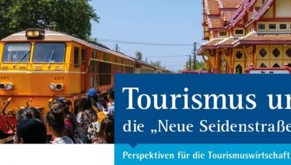 """Tourismus und die """"Neue Seidenstraße"""""""