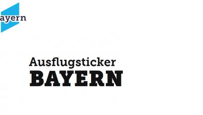 Ausflugsticker Bayern 2.0 startet vor den Osterfeiertagen
